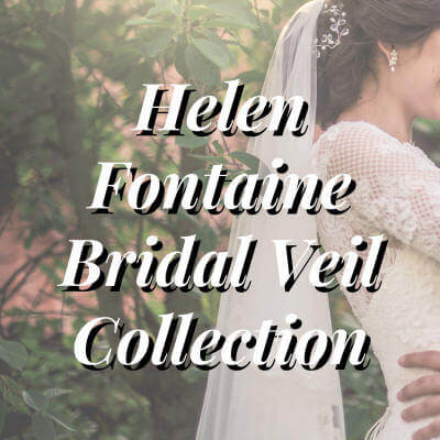 Helen Fontaine Bridal Veil Collection